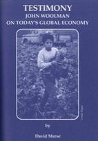 Testimony : John Woolman on today's global…