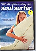 Soul Surfer [2011 film] by Sean McNamara
