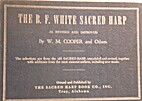 The B.F. White Sacred Harp by Wilson Marion…