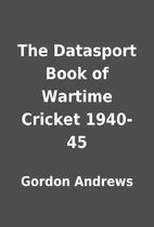 The Datasport Book of Wartime Cricket…