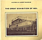 Great Exhibition of 1851 by Charles Harvard…