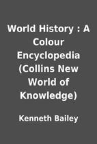World History : A Colour Encyclopedia…