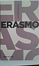 Erasmo by Elisabetta Scapparone