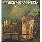 Giorgione a Venezia : Venezia, Gallerie…