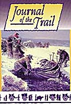 Journal of the Trail by Robert S. (editors)…