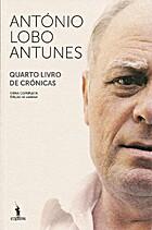 Quarto Livro de Crónicas by António Lobo…