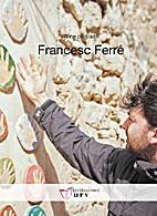 Francesc Ferré. Wine Portraits by Ruth…