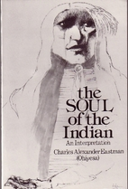 The soul of the Indian : an interpretation…