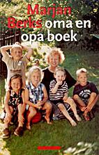 Marjan Berks oma en opa boek by Marjan Berk