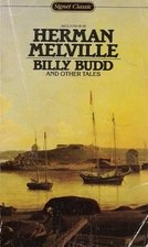 a review of herman mevilles book billy budd Herman melville's billy budd billy budd, a classic by herman melville, is by far the worst book i've ever read for starters, melville died while the book was still in progress the review was published as it's written by reviewer in november, 2005.
