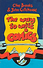 The Way to Write Comics by Clive Brooks