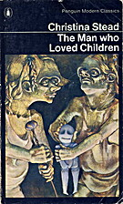 The Man Who Loved Children by Christina…