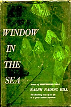 Window in the sea by Ralph Nading Hill