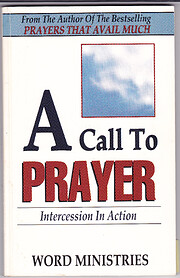 A Call to Intercessory Prayer by Germaine…