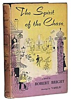 The Spirit of the Chase by Robert Bright