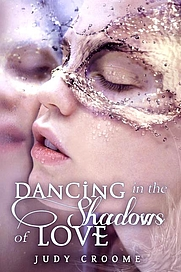 Author photo. The second edition cover of my novel DANCING IN THE SHADOWS OF LOVE