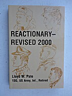Reactionary - Revised 2000 by 1Sgt Lloyd W.…