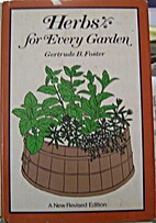 Herbs for every garden by Gertrude B. Foster