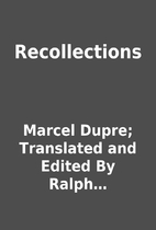 Recollections by Marcel Dupre; Translated…