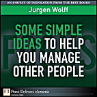 Some Simple Ideas to Help You Manage Other…