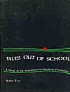 Tales Out of School: A History of the…