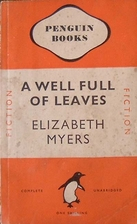 A Well Full Of Leaves by Elizabeth Myers