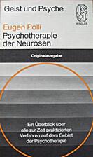 Psychotherapie der Neurosen by Polli Eugen