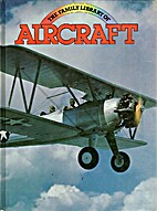 Family Library of Aircraft by Bill Gunston