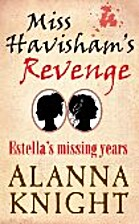 Miss Havisham's Revenge, Estella's Missing…
