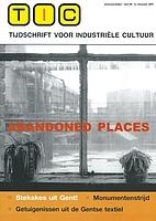Abandoned Places - Stekskes uit Gent!, TIC…