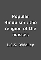 Popular Hinduism : the religion of the…