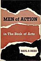 Men of action in the book of Acts by Rev.…