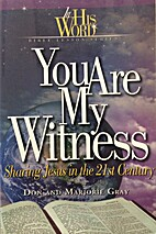 You Are My Witness: Sharing Jesus in the…