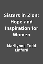 Sisters in Zion: Hope and Inspiration for…