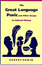 The Great Language Panic and Other Essays in…