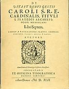Vita e opere di Carlo: Arcivescovo di Milano…