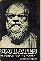 Socrates: a Fresh Appraisal of the Most…