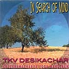 In Search of Mind by T. K. V. Desikachar