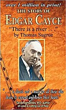 Story of Edgar Cayce: There Is a River by…