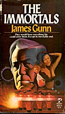 The Immortals by James E. Gunn