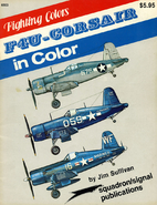 F4U Corsair in Color - Fighting Colors…