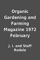 Organic Gardening and Farming Magazine 1972…
