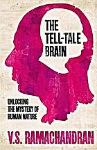 The Tell-Tale Brain: A Neuroscientist's…