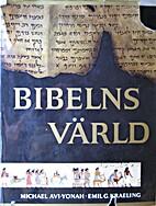 De Bijbel in zijn wereld, een beeld van de…