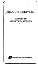 Bizarre behavior: Six plays (A Bard book) by…