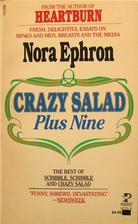 Crazy Salad Plus 9 by Nora Ephron