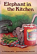 Elephant in the Kitchen by Winsome Smith