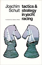 Tactics and Strategy in Yacht Racing by…
