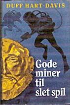 Gode miner til slet spil by Duff Hart-Davis