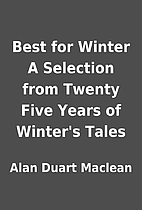 Best for Winter A Selection from Twenty Five…